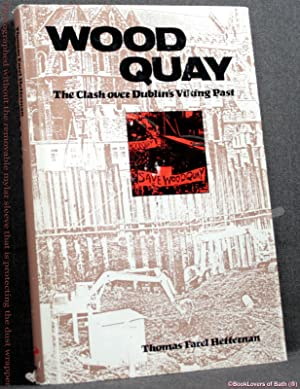 Wood Quay: The Clash Over Dublin's Viking Past