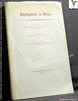 Development in Africa: A Study in Regional Analysis with Special Reference to Southern Africa