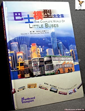 The Complete World of Little Buses Volume 1: Britain & Hong Kong