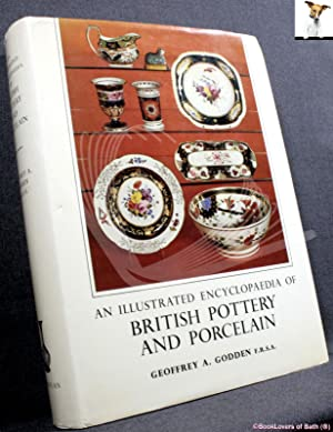 An Illustrated Encyclopaedia of British Pottery and Porcelain Marks