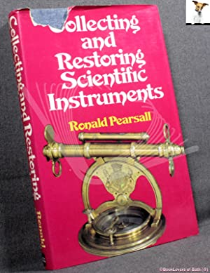 Collecting and Restoring Scientific Instruments