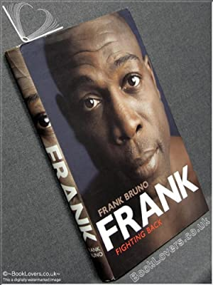 Frank: Fighting Back: Frank Bruno with