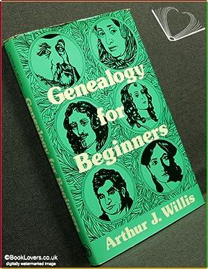 Genealogy for Beginners: Arthur J. Willis