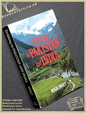 Trekking in Pakistan and India: Hugh Swift