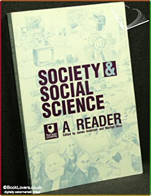 Society and Social Science: A Reader: Edited by James Anderson & Marilyn Ricci at the Open ...