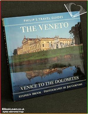 The Veneto: Venice to the Dolomites: Stephen Brook