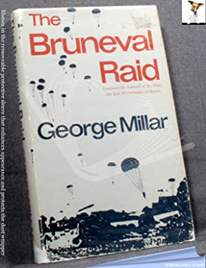 The Bruneval Raid: Flashpoint of the Radar War: George Millar