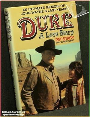 Duke: A Love Story: Pat Stacy