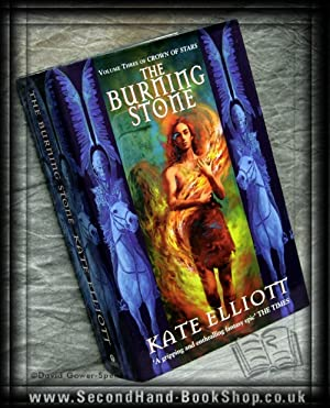 The Burning Stone: Kate Elliott