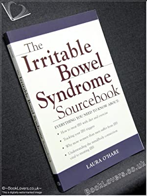 The Irritable Bowel Syndrome Source Book: Laura O'Hare