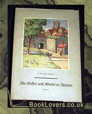 Alte Gassen und Winkel in Iserlohn Band: C. Willy Vogt;