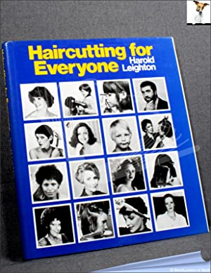Hair-cutting for Everyone: Harold Leighton