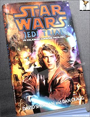 Star Wars: Jedi Trial: David Sherman; Dan Cragg;