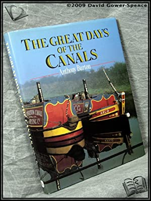 The Great Days of the Canals: Anthony Burton