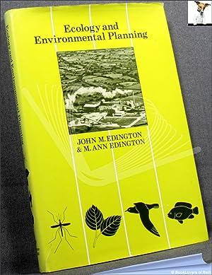 Ecology and Environmental Planning: John M. & EDINGTON, M. Ann Edington