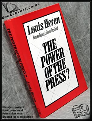 The Power of the Press?: Louis Heren