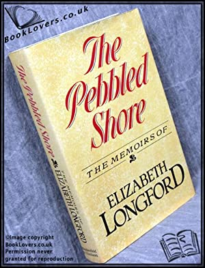 The Pebbled Shore: Elizabeth Longford