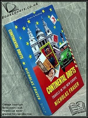 Continental Drifts: Nicholas Fraser