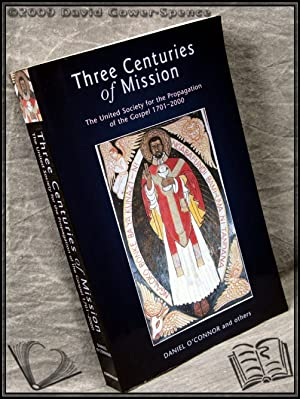 Three Centuries Of Mission: Daniel O'Connor