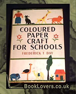 Coloured Paper Craft: Frederick T. Day
