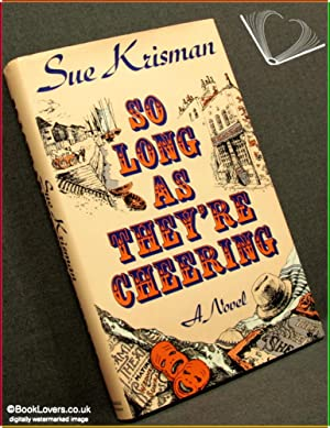So Long as They're Cheering: Sue Krisman