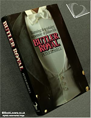 Butler Royal: Peter Russell