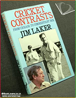 Cricket Contrasts: From Crease To Commentary Box: Jim Laker & Pat Gibson