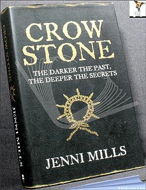 Crow Stone: Jenni Mills