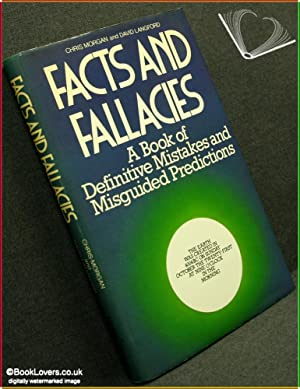 Facts and Fallacies: A Book of Definitive Mistakes and Misguided Predictions: Compiled By Chris ...