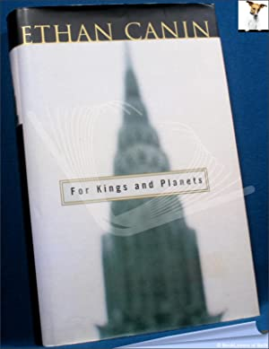 For Kings and Planets: Ethan Canin