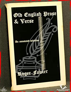 Old English Prose and Verse: An Annotated: Roger Fowler