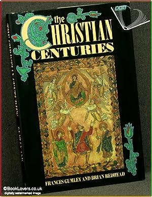 The Christian Centuries: Frances Gumley & Brian Redhead