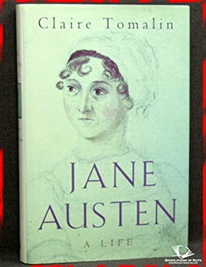 Jane Austen: A Life: Claire Tomalin