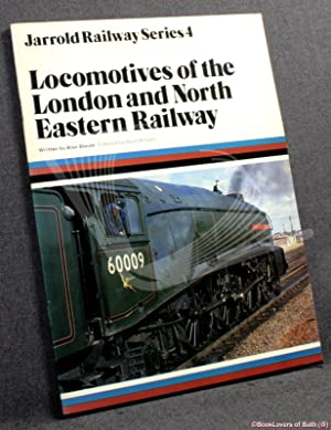 Locomotives Of The London And North Eastern Railway: Alan Bloom