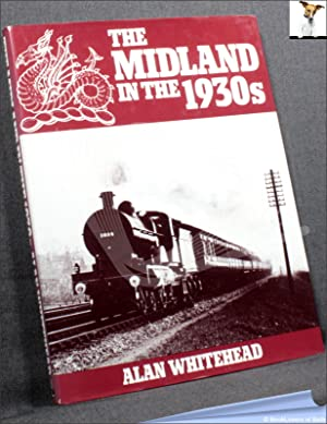 The Midland in the 1930s: Alan Whitehead