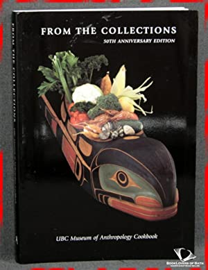 From the Collections: UBC Museum of Anthropology Cookbook, 50th Anniversary Edition