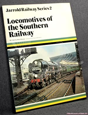Locomotives Of The Southern Railway: Alan Bloom