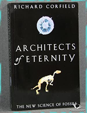Architects of Eternity: The New Science of Fossils
