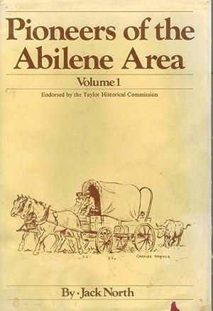Pioneers of the Abilene Area Volume 1: North, Jack