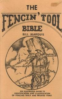 The Fencin' Tool Bible: Marquis, Bill