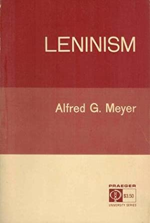 Leninism: Meyer, Alfred G