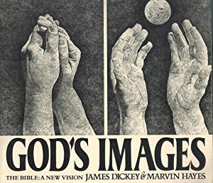 God's Images A New Vision: Dickey, James & Marvin Hayes