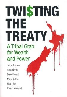 Twisting the Treaty: a Tribal Grab for Wealth and Power: Robinson, John
