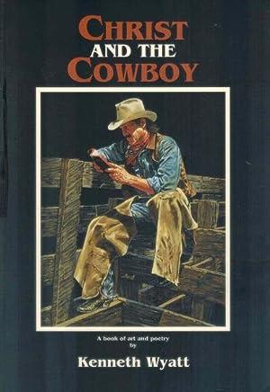 Christ and The Cowboy: Wyatt, Kenneth