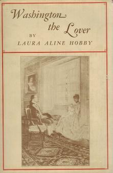 Washington the Lover: Hobby, Laura Aline