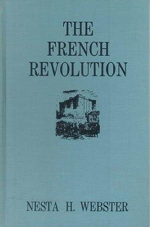 The French Revolution: Webster, Nesta