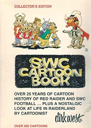 Swc Cartoon Book Over 25 Years of Cartoon History of Red Raider and Swc Football. Plus a Nostalgic ...