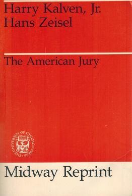 The American Jury: Kalven, Harry, Jr.