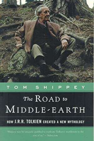 The Road to Middle-Earth How J.R.R. Tolkien: Shippey, Tom