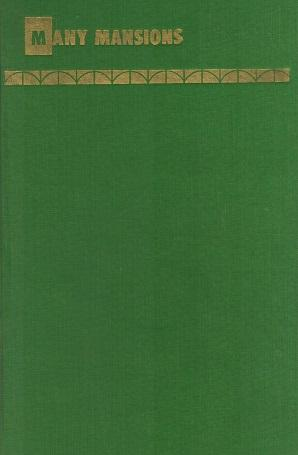 Many Mansions A Book of Sermons: Wilson, Ernest C.